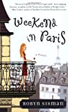Weekend in Paris (0452284902) by Sisman, Robyn