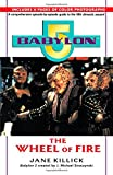 Babylon 5: Wheel of Fire (Babylon 5 (Paperback Ballantine))