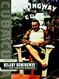 img - for Hemingway in Cuba by Hilary Hemingway (2005-05-01) book / textbook / text book