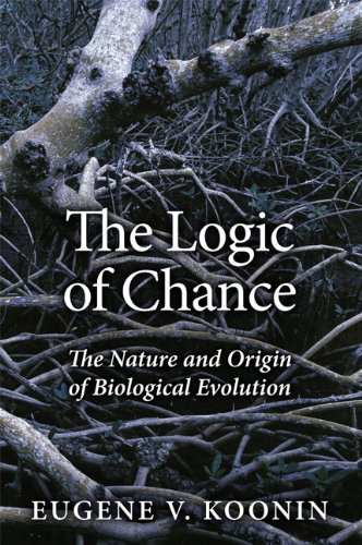 Logic of Chance, The:The Nature and Origin of Biological Evolution    (paperback)