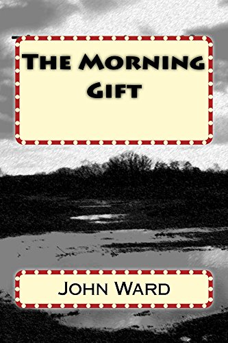 John Ward - The Morning Gift (The Winfrith Trilogy Book 3)