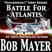Atlantis: Battle for Atlantis (Book 6) | [Bob Mayer, Robert Doherty]