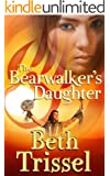 The Bearwalker's Daughter (Native American Warrior Book 1)