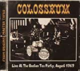 Live At The Boston Tea Party, August 1969 by Colosseum (2015-05-04)