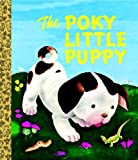 The Poky Little Puppy (Little Golden Book) (0375865357) by Sebring Lowrey, Janette