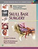 img - for Master Techniques in Otolaryngology - Head and Neck Surgery: Skull Base Surgery book / textbook / text book