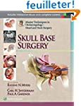Head and Neck Surgery: Skull Base Sur...