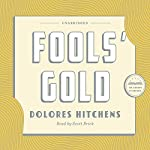 Fools' Gold: A Library of America Audiobook Classic | Dolores Hitchens