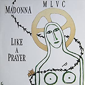"""Like a Prayer (Extended Remix) / 12"""" Club Version / Act of Contrition [12"""" Vinyl]"""