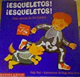 Esqueletos! Esqueletos! (Todo Acerca de Los Huesos (Skeletons! Skeletons! All About Bones)) (0590468731) by Hall, Katy
