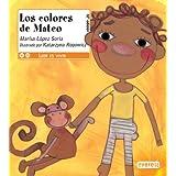 Los colores de Mateo (Leer es vivir)