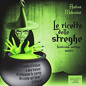 Le ricette delle streghe [The Recipes of Witches] Hörbuch