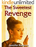 The Sweetest Revenge