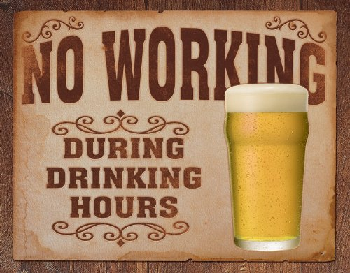 Tin Sign No Working Drinking H