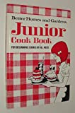 Junior Cook Book: For Beginning Cooks of all Ages (Better Homes and Gardens)