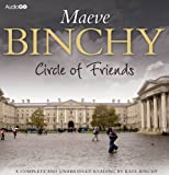 Maeve Binchy Circle of Friends (BBC Audiobooks)