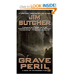 Grave Peril: Book three of The Dresden Files by Jim Butcher