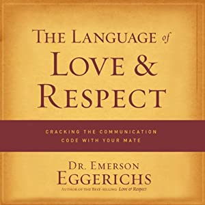 The Language of Love and Respect Audiobook