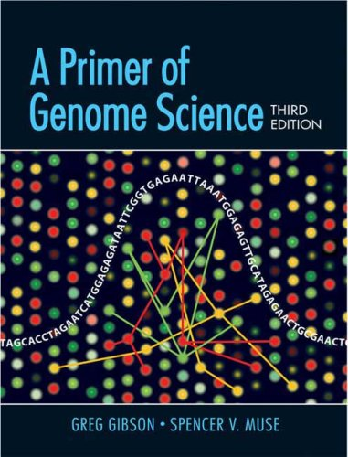 A Primer of Genome Science, Third Edition