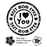Technique Tuesday 2 x 2.5-inch Mom Seal Stamps