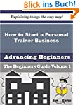 How to Start a Personal Trainer Busin...