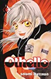 Satomi Ikezawa Othello volume 6: v. 6