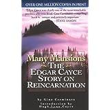 Many Mansions: The Edgar Cayce Story on Reincarnation (Signet) ~ Gina Cerminara