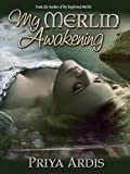 My Merlin Awakening (Book 2, My Merlin Series)