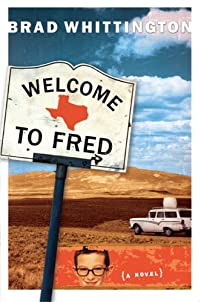 (FREE on 8/19) Welcome To Fred by Brad Whittington - http://eBooksHabit.com