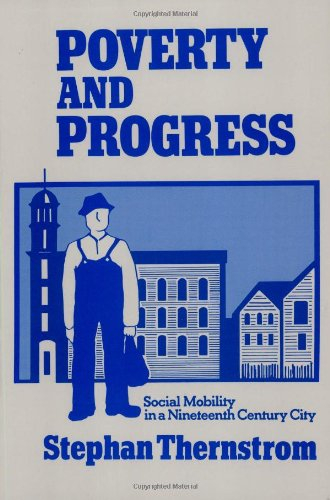 Poverty and Progress: Social Mobility in a Nineteenth...