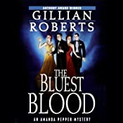 The Bluest Blood: An Amanda Pepper Mystery | Gillian Roberts
