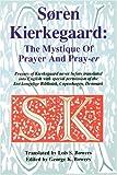 Soren-Kierkegaard-The-Mystique-Of-Prayer--Pray-er