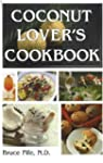 Coconut Lover's Cookbook: 4th Edition