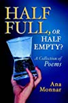 Half Full, or Half Empty?
