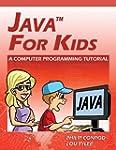 Java For Kids - A Computer Programmin...