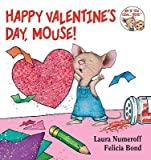 Happy Valentines Day, Mouse!   [HAPPY VALENTINES DAY MOU-BOARD] [Board Books]
