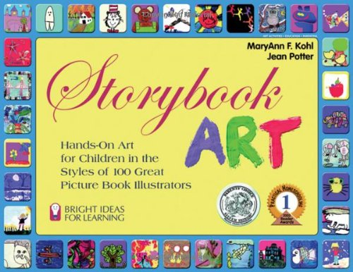 Storybook Art Hands-On Art for Children in the Styles of 100 Great Picture Book Illustrators Bright Ideas for093564086X