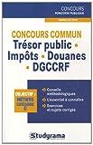 echange, troc Pierre Rollin, Humberto De Lima Monteiro - Concours commun trésor public - impôts - douanes - DGCCRF : Annales 2010