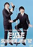 たりふた SUMMER JAM'12(2枚組) [DVD]