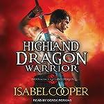 Highland Dragon Warrior: Dawn of the Highland Dragon, Book 1 | Isabel Cooper