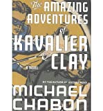 The Amazing Adventures of Kavalier & Clay Chabon, Michael ( Author ) Sep-19-2000 Hardcover Michael Chabon