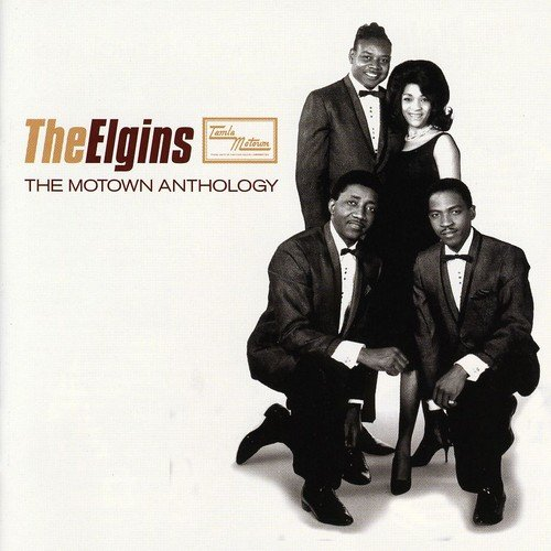 The Elgins - The Motown Anthology -  The Elgins - Zortam Music