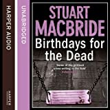 Birthdays for the Dead (Unabridged)