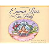 Emma Lea's First Tea Party (Emma Lea Books) ~ Babette Donaldson