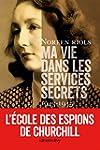 Ma vie dans les services secrets 1943...
