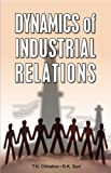 img - for Dynamics of Industrial Relations book / textbook / text book