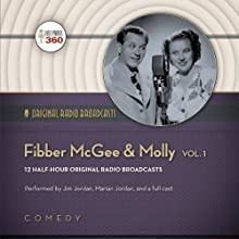 Fibber McGee & Molly, Volume 1 Radio/TV Program by  Hollywood 360 Narrated by Jim Jordan, Marian Jordan