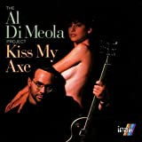 Kiss My Axe Al Di Meola