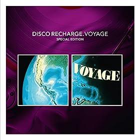 Disco Recharge : Voyage [Clean]