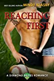 Reaching First: A Hot Baseball Romance (Diamond Brides Series Book 3)